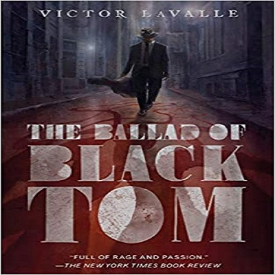 The Ballad of Black Tom by Victor LaValle PDF Download