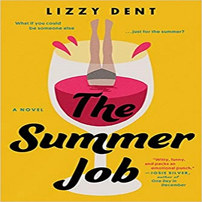 The Summer Job by Lizzy Dent PDF Download