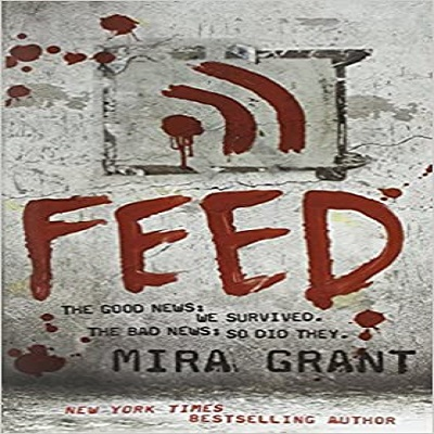 Feed by Mira Grant PDF Download