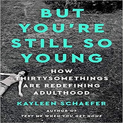 But You're Still So Young by Kayleen Schaefer PDF Download