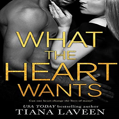 What the Heart Wants by Tiana Laveen PDF Download