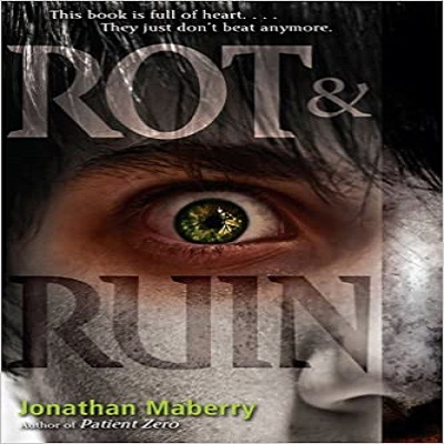 Rot & Ruin by Jonathan Maberry PDF Download