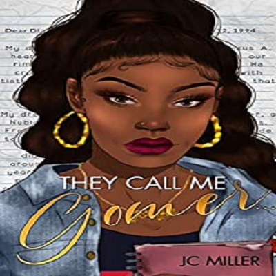 They call me gomer by jc Miller PDF Download
