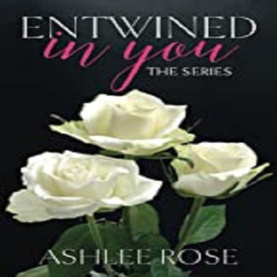 Entwined In You by Ashlee Rose PDF Download