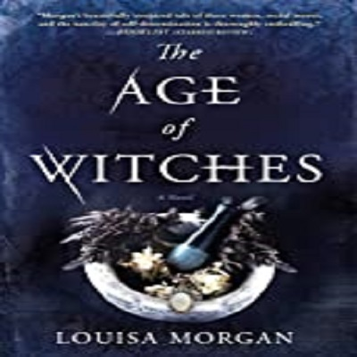 The Age of Witches by Louisa Morgan PDF Download