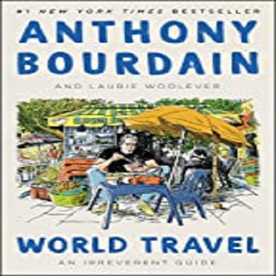 World Travel by Anthony Bourdain PDF Download