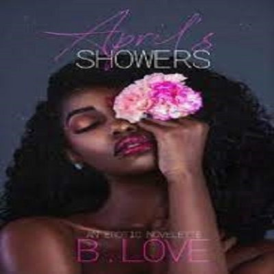 April's Showers by B. Love PDF Download
