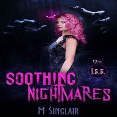 Soothing Nightmares by M. Sinclair PDF Download