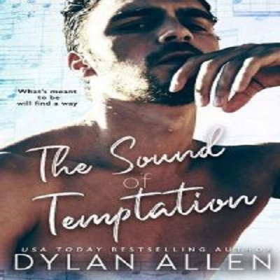 The Sound of Temptation by Dylan Allen PDF Download