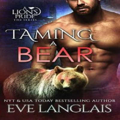 Taming a Bear by Eve Langlais PDF Download