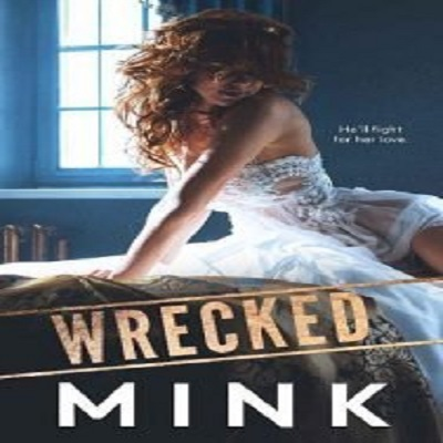 Wrecked by Mink PDF Download