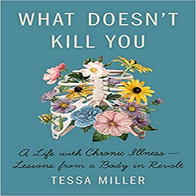 What Doesn't Kill You by Tessa Miller PDF Download