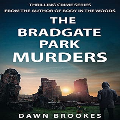 The Bradgate Park Murders by Dawn Brookes PDF Download