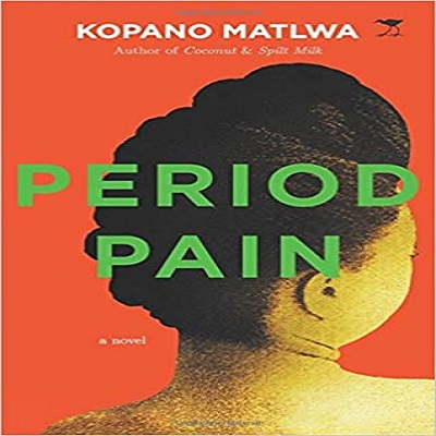 Period Pain by Kopano Matlwa PDF Download