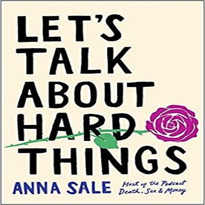Let's Talk About Hard Things by Anna Sale PDF Download