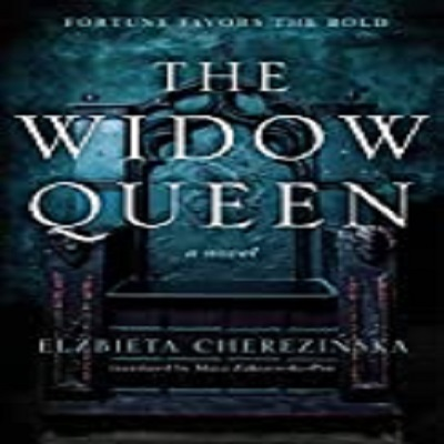 The Widow Queen by Elzbieta Cherezinska PDF Download