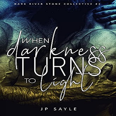 When Darkness Turns to Light by JP Sayle PDF Download