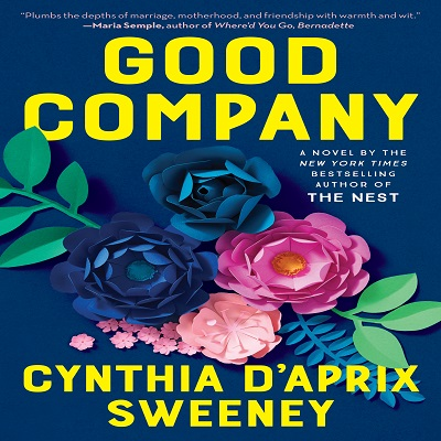 Good Company by Cynthia D'Aprix Sweeney PDF Download