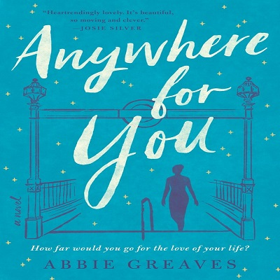 Anywhere for You by Abbie Greaves PDF Download