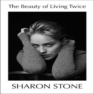 The Beauty of Living Twice by Sharon Stone PDF Download