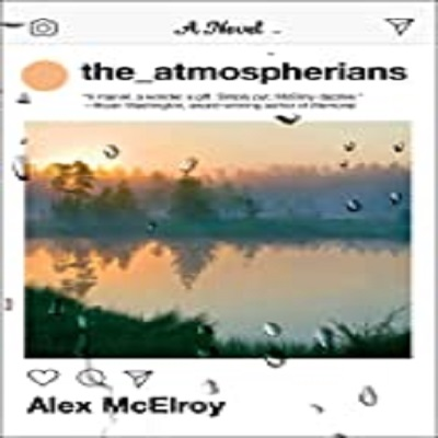 The Atmospherians by Alex McElroy PDF Download