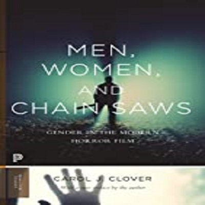 Men, Women, and Chain Saws by Carol J. Clover PDF Download