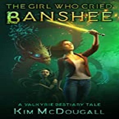 The Girl Who Cried Banshee by Kim McDougall PDF Download