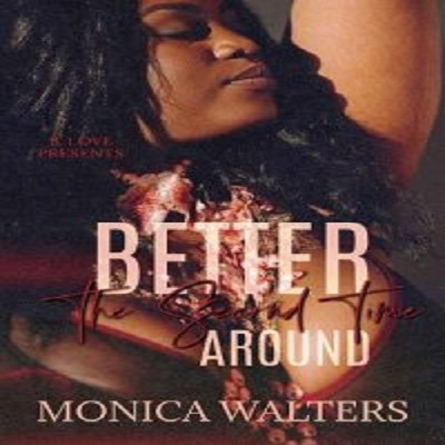 Better the Second Time Around by Monica Walters PDF Download