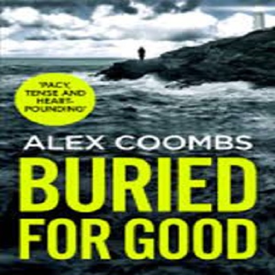 Buried For Good by Alex Coombs PDF Download