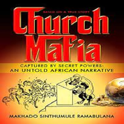 Church Mafia by Makhado Sinthumule Ramabulana PDF Download