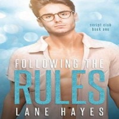 Following the Rules by Lane Hayes PDF Download