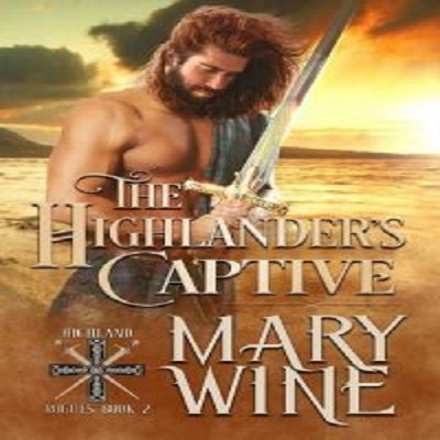 The Highlander's Captive by Mary Wine PDF Download