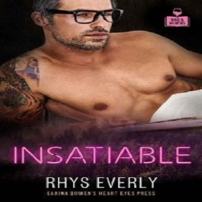 Insatiable by Rhys Everly PDF Download