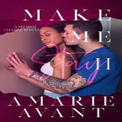 Make Me Stay, 2 by Amarie Avant PDF Download