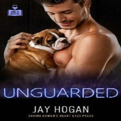 Unguarded by Jay Hogan PDF Download