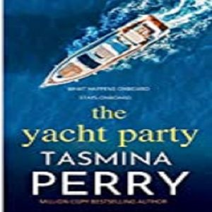 The Yacht Party by Tasmina Perry PDF Download