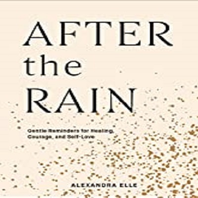 After the Rain by Alexandra Elle PDF Free Download