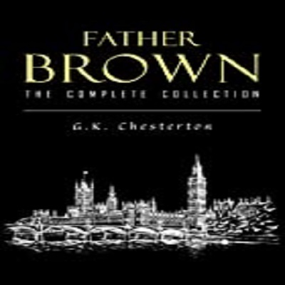 Father Brown Complete Murder Mysteries by G. K. Chesterton PDF Download