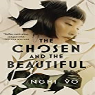 The Chosen and the Beautiful by Nghi Vo PDF Download