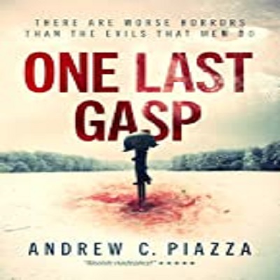One Last Gasp by Andrew C. Piazza PDF Download