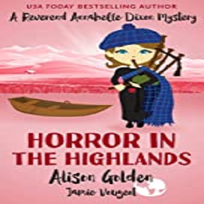 Horror in the Highlands by Alison Golden PDF Download