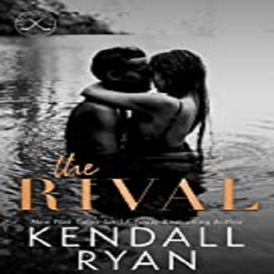 The Rival by Kendall Ryan PDF Download
