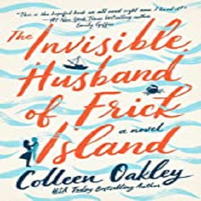 The Invisible Husband of Frick Island by Colleen Oakley ePub Download