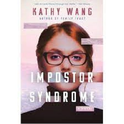 Impostor Syndrome by Kathy Wang Online Read Archives ...