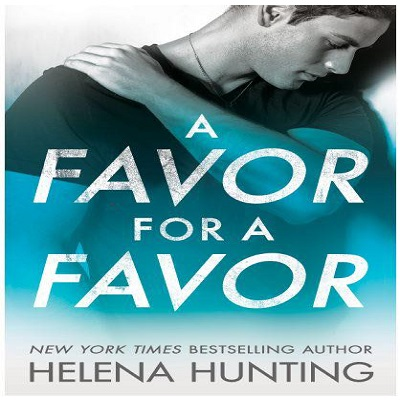 A Favor for a Favor by Helena Hunting PDF Download