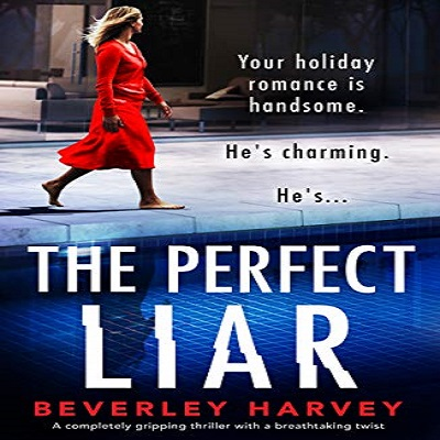 THE PERFECT LIAR by Beverley Harvey PDF Download