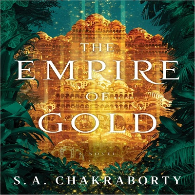 The Empire of Gold by S. A. Chakraborty PDF Free Download