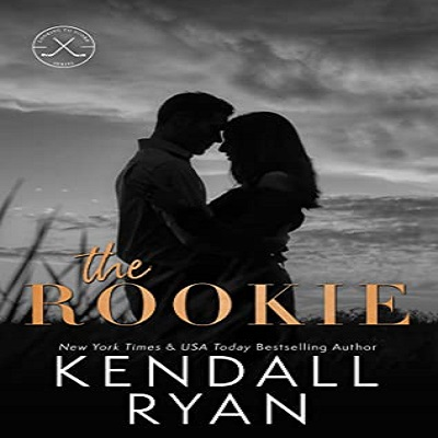 The Rookie by Kendall Ryan PDF Download