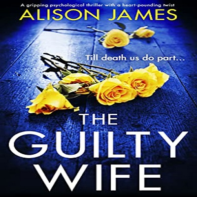 The Guilty Wife by Alison James PDF Download