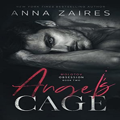 Angel's Cage by Anna Zaires PDF Free Download